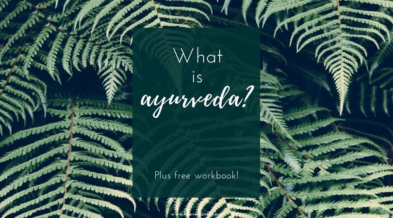What is ayurveda plus free workbook