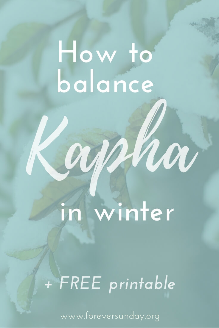 How to balance kapha in winter