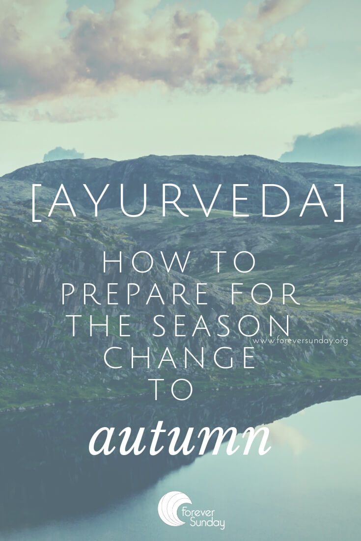 ayurveda transition to autumn