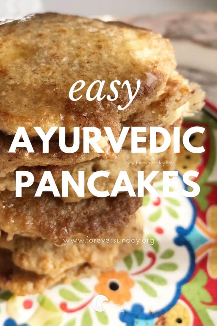 easy ayurvedic pancakes