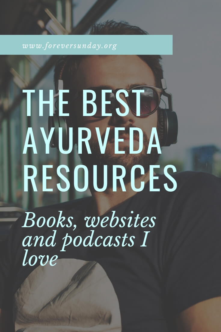 Best ayurveda resources. These are the best ayurveda books, websites and podcasts