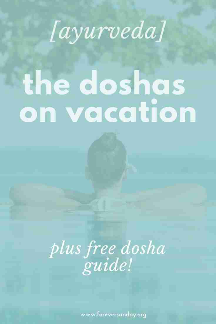 doshas on vacation