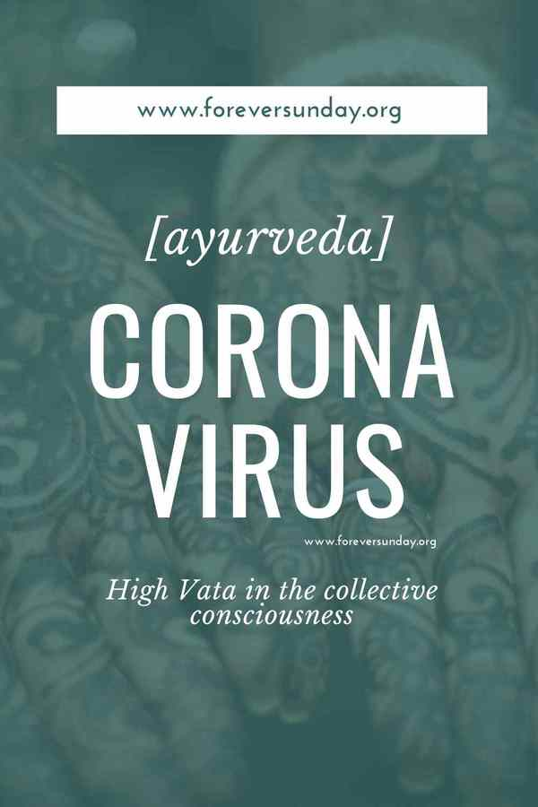 Coronavirus and ayurveda